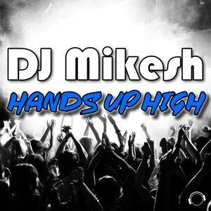 DJ Mikesh 歌手頭像