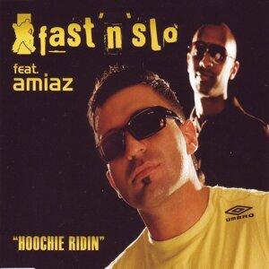 Fast 'n' Slo feat. Amiaz 歌手頭像