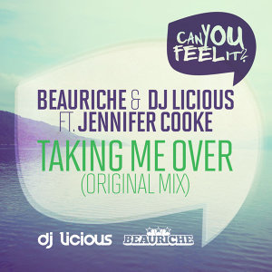 Beauriche and DJ Licious featuring Jennifer Cooke 歌手頭像