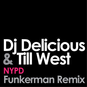 DJ Delicious and Till West 歌手頭像