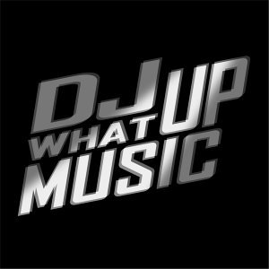 DJ What Up 歌手頭像