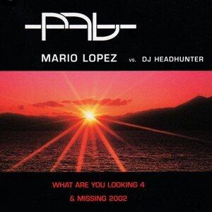 Mario Lopez vs. DJ Headhunter 歌手頭像