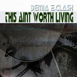 Demia E.Clash 歌手頭像