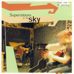 Superstitions Of The Sky
