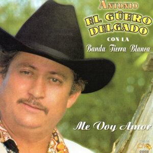 Antonio El Guero Delgado 歌手頭像