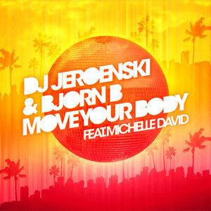 DJ Jeroenski and Bjorn B featuring Michelle David 歌手頭像