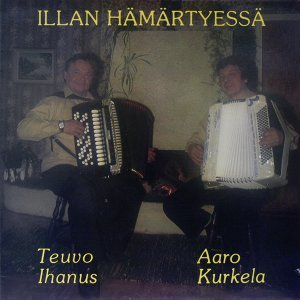 Teuvo Ihanus & Aaro Kurkela 歌手頭像