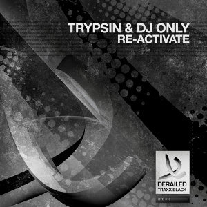 Trypsin and DJ Only 歌手頭像