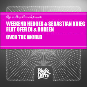 Weekend Heroes and Sebastian Krieg featuring Ofer Di and Doreen 歌手頭像