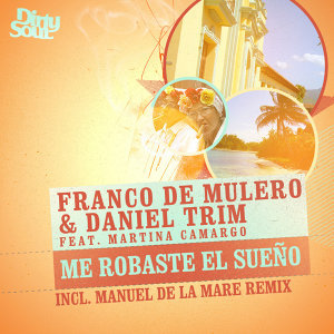 Franco De Mulero and Daniel Trim featuring Martina Camargo 歌手頭像