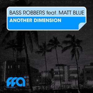 Bass Robbers featuring Matt Blue 歌手頭像