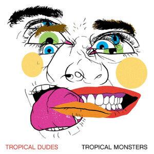 Tropical Dudes アーティスト写真