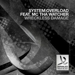 System:Overload featuring MC Tha Watcher 歌手頭像