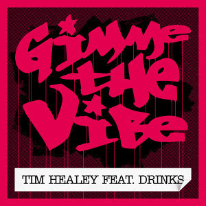 Tim Healey featuring Drinks 歌手頭像