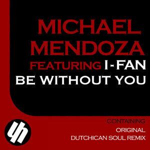 Michael Mendoza featuring I-Fan 歌手頭像