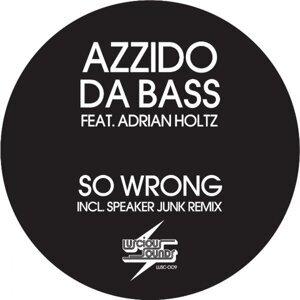 Azzido Da Bass feat. Adrian Holtz 歌手頭像