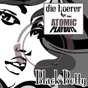 Die Hoerer feat. Atomic Playboys 歌手頭像