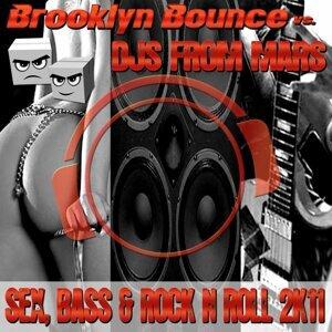Brooklyn Bounce vs. DJs from Mars 歌手頭像