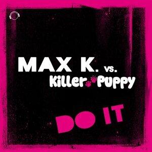 Max K. vs. Killer Puppy 歌手頭像