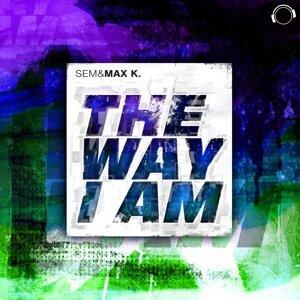 sem & Max K. 歌手頭像