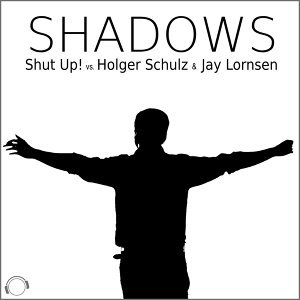 Shut Up! vs. Holger Schulz & Jay Lornsen 歌手頭像