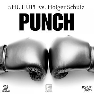 Shut Up! vs. Holger Schulz 歌手頭像