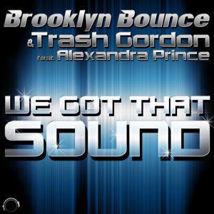 Brooklyn Bounce & Trash Gordon feat. Alexandra Prince 歌手頭像