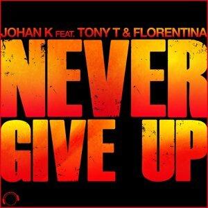 Johan K feat. Tony T & Florentina 歌手頭像