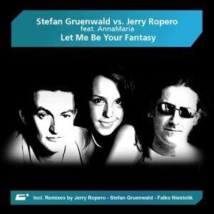 Stefan Gruenwald vs. Jerry Ropero feat. AnnaMaria 歌手頭像