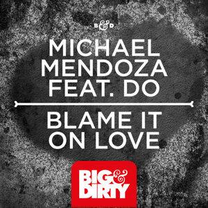 Michael Mendoza featuring Do 歌手頭像