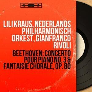 Lili Kraus, Nederlands Philharmonisch Orkest, Gianfranco Rivoli 歌手頭像