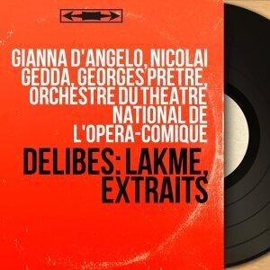 Gianna D'Angelo, Nicolai Gedda, Georges Prêtre, Orchestre du Théâtre national de l'Opéra-Comique 歌手頭像