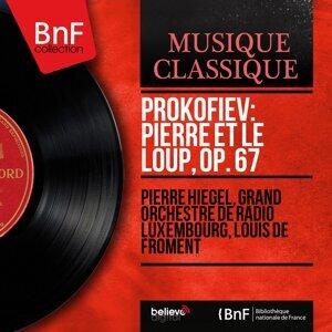 Pierre Hiegel, Grand Orchestre de Radio Luxembourg, Louis de Froment 歌手頭像