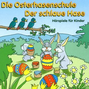 Die Osterhasenschule 歌手頭像
