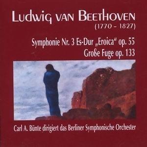 Ludwig van Beethoven: Symphonie Nr. 3, Es-Dur, op. 55 - Grosse Fuge, op. 133 歌手頭像