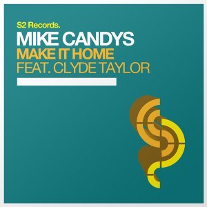 Mike Candys feat. Clyde Taylor 歌手頭像