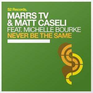Marrs TV & Matt Caseli feat. Michelle Bourke 歌手頭像