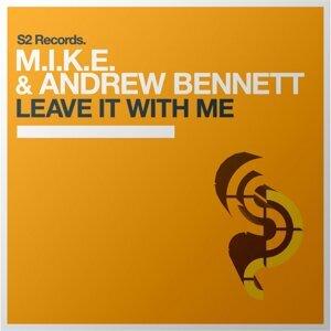 M.I.K.E. & Andrew Bennett 歌手頭像