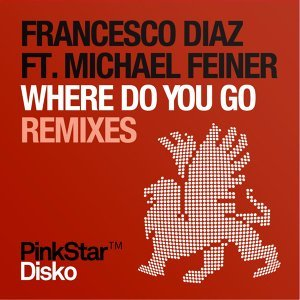 Francesco Diaz feat. Michael Feiner 歌手頭像