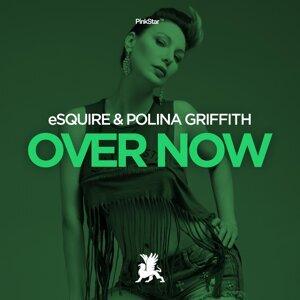 eSQUIRE & Polina Griffith 歌手頭像