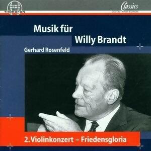 Gerhard Rosenfeld: Musik für Willy Brandt 歌手頭像