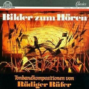 Rudiger Rufer: Bilder zum Horen 歌手頭像