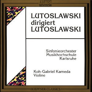 Sinfonieorchester Musikhochschule Karlsruhe, Witold Lutoslawski, Koh-Gabriele Kameda 歌手頭像