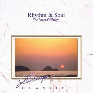 Rhythm And Soul - The Power Of Bolero アーティスト写真