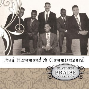 Commissioned & Fred Hammond 歌手頭像