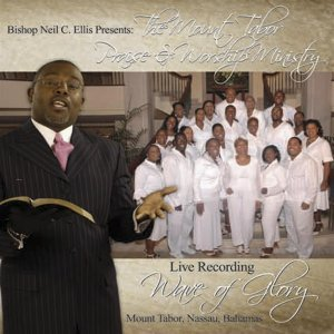Bishop Neil C. Ellis & Mount Tabor Praise & Worship Ministry 歌手頭像