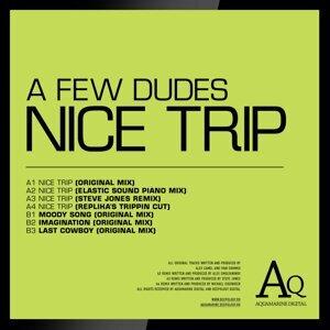 A Few Dudes