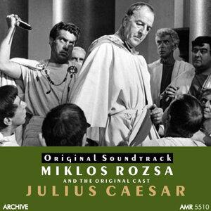 Original Julius Caesar Cast, Miklos Rozsa, MGM Studio Orchestra 歌手頭像