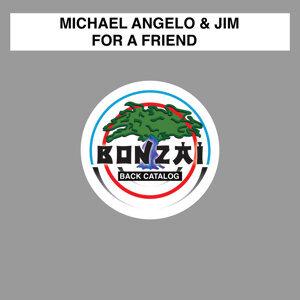 Michael Angelo & Jim 歌手頭像