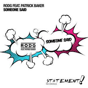 Rodg feat. Patrick Baker 歌手頭像